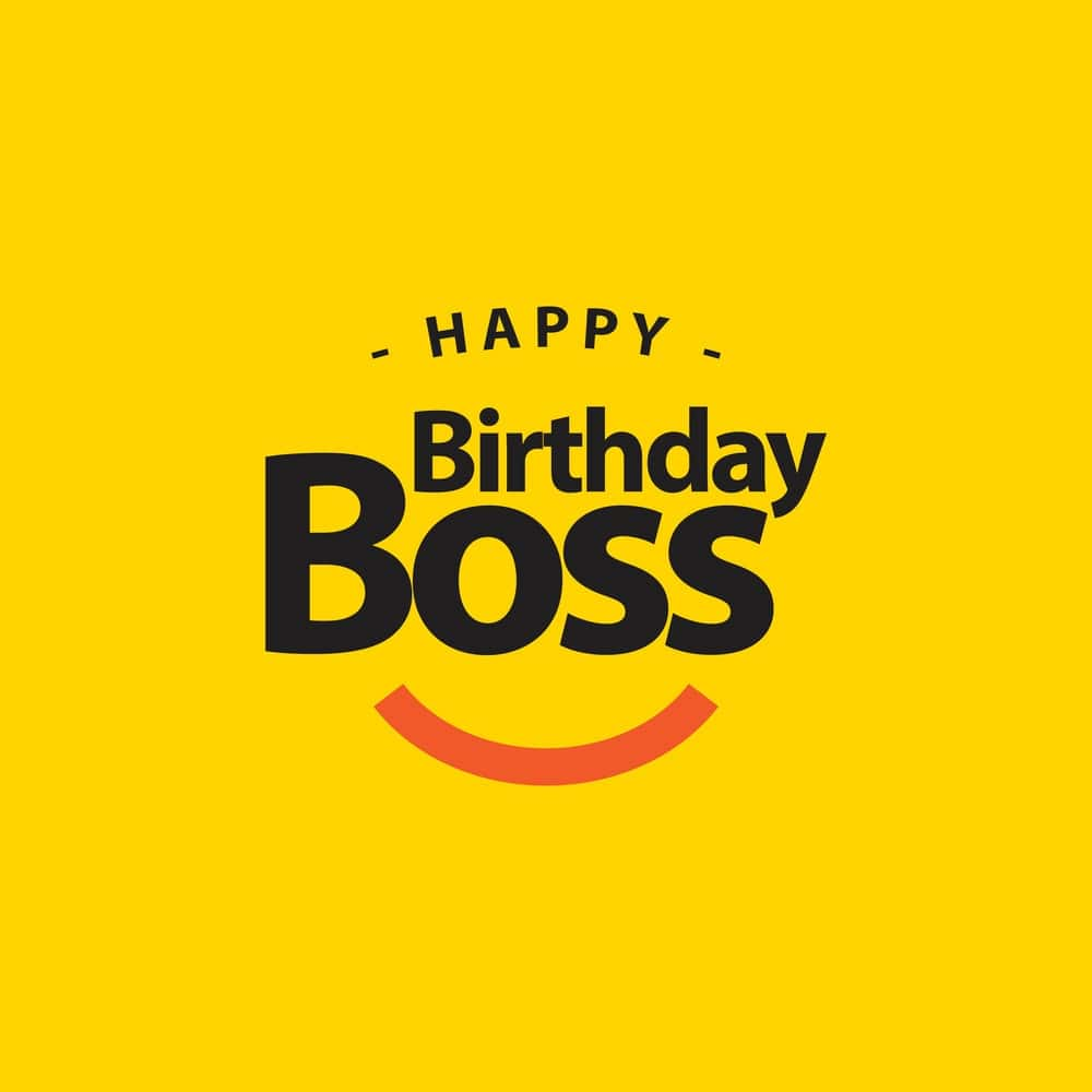 happy birthday boss