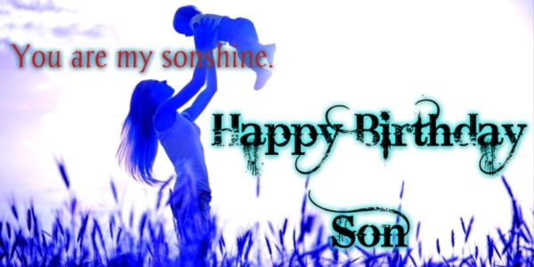 birthday son wishes from mom